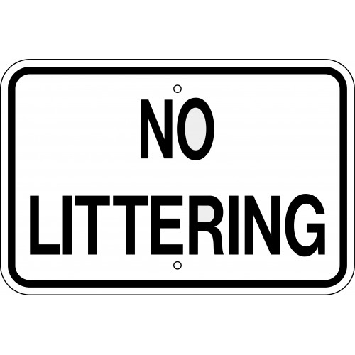 No Littering Sign Zing Signs